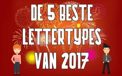De 5 beste gratis lettertypes van 2017